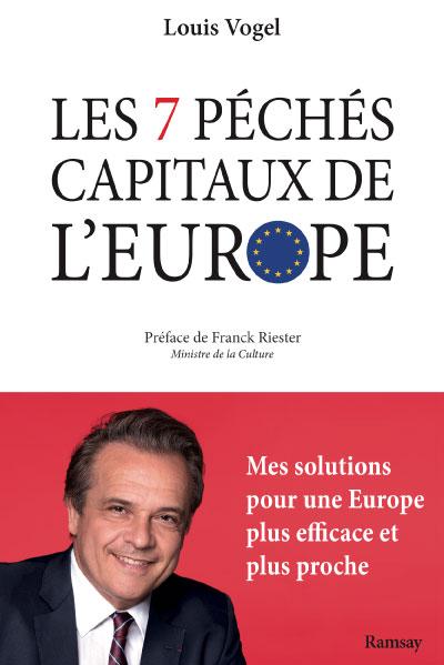 LES 7 Péchés capitaux de l'Europe Louis Vogel - Club d'Iéna