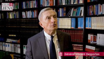 CLub D'Iéna - Interview du Général Vincent Desportes * 18 juin 2019