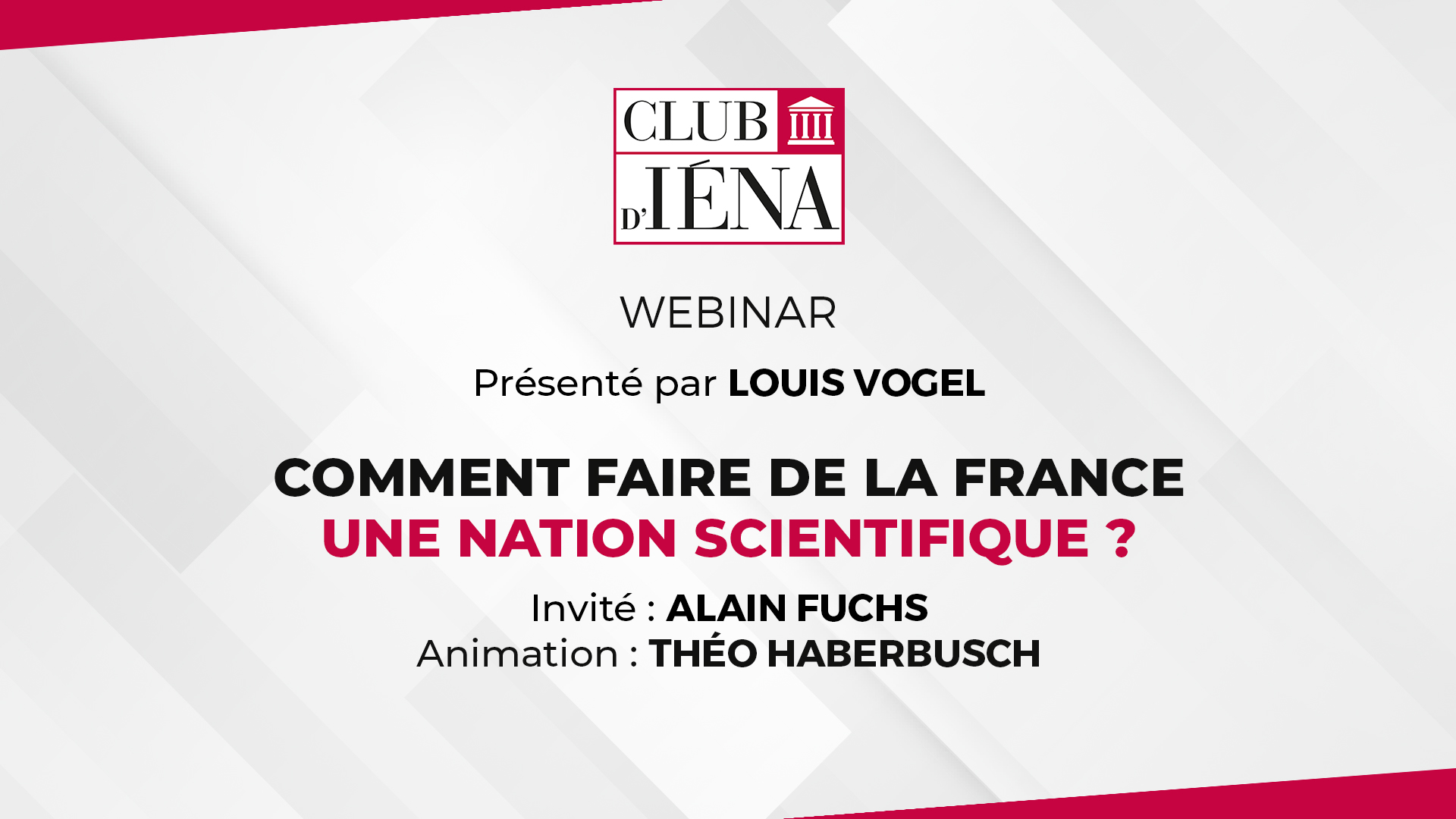 Club D'Iéna • Comment faire de la france une nation scientifique