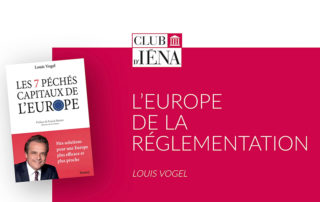 L'europe de la réglementation • Interview de Louis Vogel