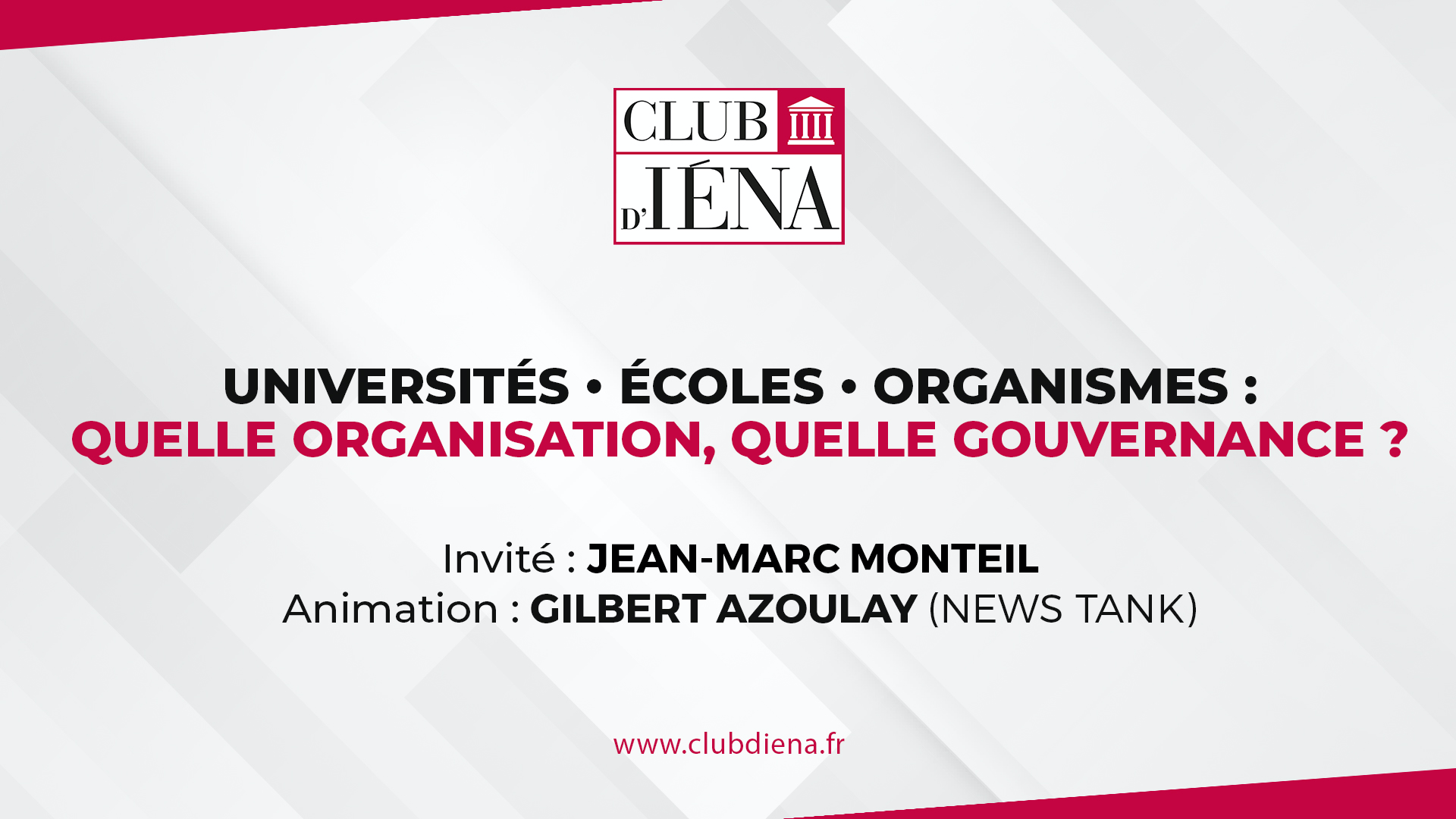 Club D'Iéna • Universités - écoles - organismes : quelle organisation, quelle gouvernance ?